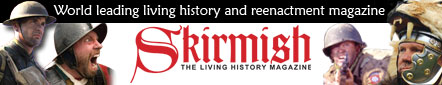 Skirmish - the Living History Magazine
